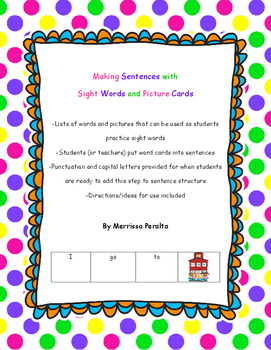 Making Sentences With Sight Words and Picture Cards