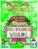 Making Sentences with Pre Primer Words- Book 1