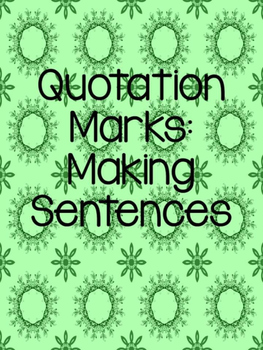 Making Sentences with Quotation Marks