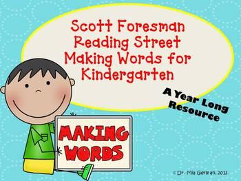 Reading Streets Kindergarten Making Words Units 1-6