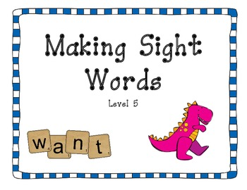 Making Sight Words - set 5