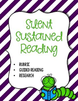 Making Silent Sustained Reading Work! SSR worksheets, standards, rubrics,& more!