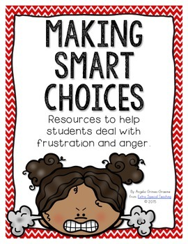 Making Smart Choices - Resources to help students deal with anger