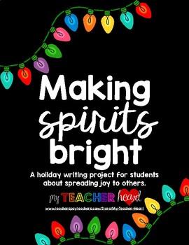 Making Spirits Bright - Holiday Writing Project