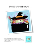 Making Spooky Music: A Musical Activity Exploring Spooky H
