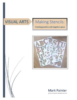 Making Stencils: Creating positive and negative space