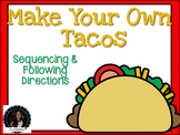 Making Tacos Sequencing Following Directions How to Make Tacos