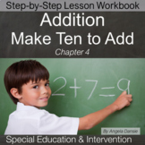 Making Ten to Add | Special Education Math | Intervention