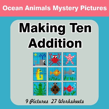 Making Ten Addition - Math Mystery Pictures / Color By Number - Ocean Animals