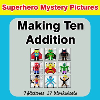 Making Ten Addition - Math Mystery Pictures / Color By Number - Superhero
