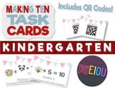 Making Ten -  Addition QR Task Cards - Kindergarten