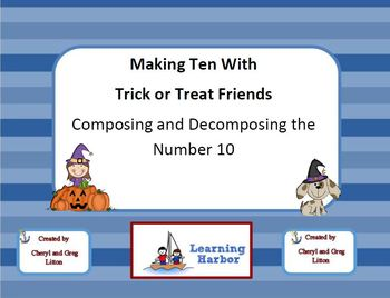 Making Ten With Trick or Treat Friends Composing and Decomposing 10
