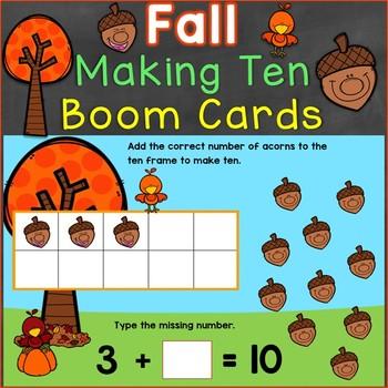 Making Ten Digital Boom Cards Kindergarten Core Standard KOA.A.4 Fall