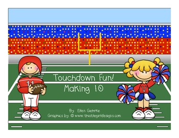 Making Ten Game: Touchdown Fun (Common Core)