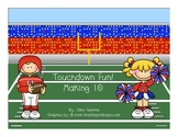 Making Ten Game: Touchdown Fun (Common Core)