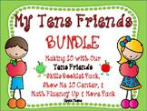 Making Ten Math Fluency with My Tens Friends BUNDLE