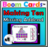 Making Ten - Missing Addends – Boom Cards Distance Learning