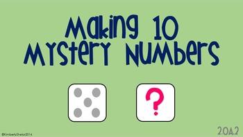 Making Ten - Mystery Numbers K.OA.2, K.OA.4, 1.OA.1, 1.OA.6, 2.OA.2