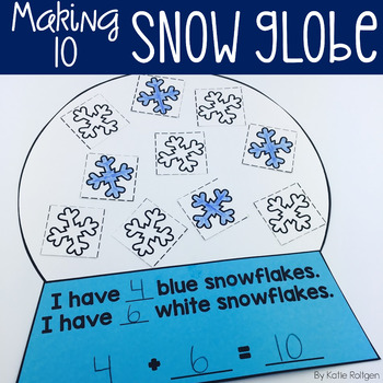 making ten snow globe by katie roltgen teachers pay teachers