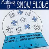 Making Ten Snow Globe