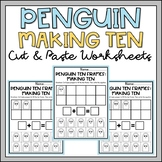 Winter Math Worksheets Kindergarten Making Ten Cut & Paste Penguins