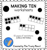 Making Ten Worksheets - Ten Frames
