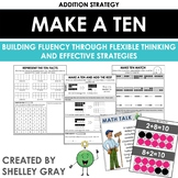 Make a Ten: Mental Math Addition Strategy Unit