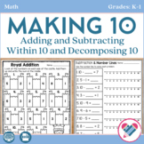 Making Ten and Adding and Subtracting Within 10 - PDF and Digital