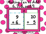 Making Ten to Add 6, 7, 8, and 9