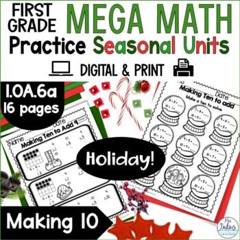 Christmas Math Making Ten to Add Mega Holiday Math Practice 1.OA.6A First Grade