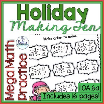 Christmas Math Making Ten to Add Mega Holiday Math Practice 1.OA.6A First Grade