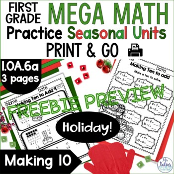 Making Ten to Add Mega Math Practice {Holiday FREEBIE} CCSS 1.OA.6a