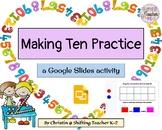 Making Ten with Google Slides