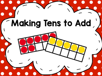 Making Tens to Add
