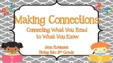 Making Text Connections: Connecting What You Know to What