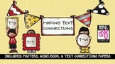 Making Text Connections Posters and Mini-Book