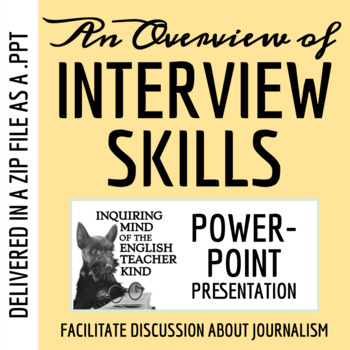Interviewing Skills (Mass Media) - PowerPoint Presentation