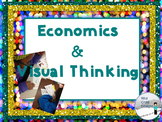 Economics Made Easy with Visible Thinking!