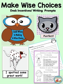 Making Wise Choices, Desk Incentives/ Writing Prompts