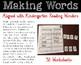 Making Words Aligned with Kindergarten Reading Wonders