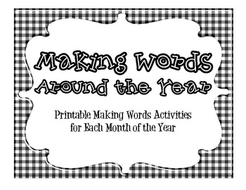 Making Words Around the Year