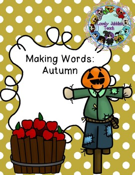 Making Words: Autumn/Fall