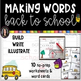 Making Words BACK TO SCHOOL Writing Center