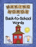 Making Words - Back to School Words