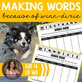 Making Words - Word Work Activities for Because of Winn-Dixie