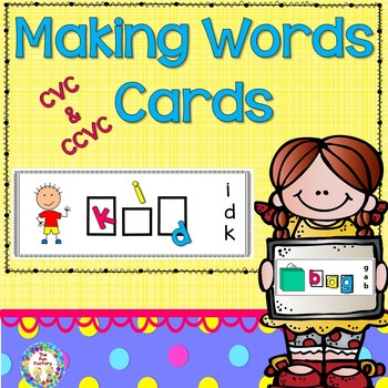 Word Work  Making CVC and CCVC Words