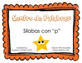 "Making Words Center: Silabas ""p"" Spanish"