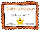 "Making Words Center: Silabas ""p"" Spanish"
