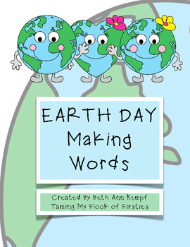 Making Words - EARTH DAY Freebie