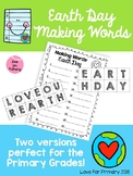 Making Words - Earth Day